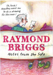 Raymond Briggs Notes from the Sofa